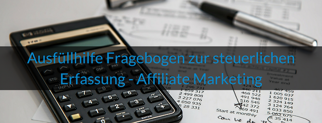 Wie-Online-Geldverdienen.de, Ausfüllen des Fragebogen zur Steuerlichen Erfassung, einfach erklärt