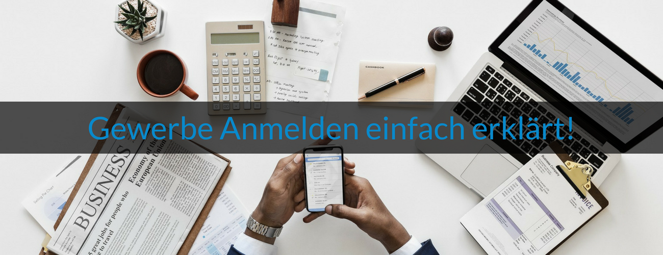 Wie-Online-Geldverdienen.de, Gewerbe Anmelden einfach und verständlich erklärt