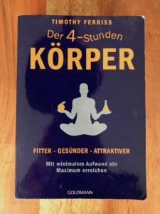 Wie-Online-Geldverdienen.de, Buchempfehlungen, Timothy Ferriss, Der 4 Stunden Koerper