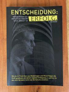 Wie-Online-Geldverdienen.de, Buchempfehlungen, Dirk Kreuter, Entscheidung: Erfolg. Affiliate Marketing Tool