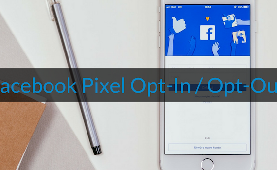 Wie-Online-Geldverdienen.de, Facebook Pixel Opt-Out, Google Analytics Opt-In und Opt-Out und Cookie Hinweis