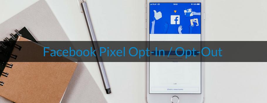 Wie-Online-Geldverdienen.de, Facebook Pixel Opt-Out, Google Analytics Opt-In und Opt-Out und Cookie Hinweis