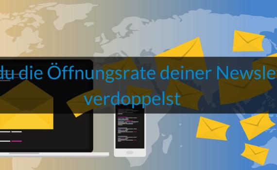 Wie-Online-Geldverdienen.de, E-Mail Marketing, wie du die Öffnungsrate deiner Newsletter verdoppelst
