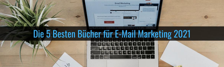 Titelbild - Die 5 Besten Bücher für E-Mail Marketing 2021